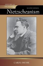 Historical Dictionary of Nietzscheanism: Edition 2
