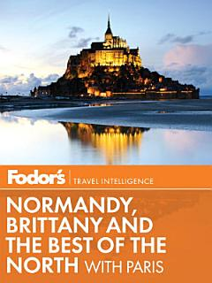 Fodor s Normandy  Brittany   the Best of the North Book