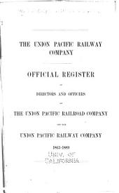 Official Register of Directors and Officers of the Union Pacific Railroad Company and the Union Pacific Railway Company, 1863-1889