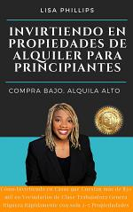 INVIRTIENDO EN PROPIEDADES DE ALQUILER PARA PRINCIPIANTES