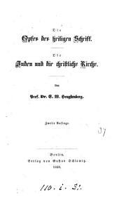 Die Opfer der heiligen Schrift (ein Vortrag). Die Juden und die christliche Kirche