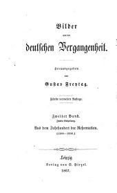 Bilder aus der deutschen Vergangenheit: Band 2,Teil 2
