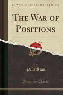 The War of Positions