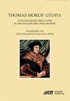 Thomas Morus  Utopia und das Genre der Utopie in der politischen Philosophie PDF