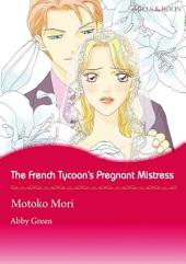 The French Tycoon's Pregnant Mistress: Mills & Boon Comics
