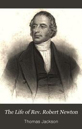 The Life of the Rev. Robert Newton: Part 4
