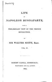 Life of Napoleon Buonaparte, with a Preliminary View of the French Revolution: Volume 8