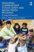 Developing Comprehensive School Safety and Mental Health Programs PDF
