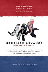 Marriage Advance: Love Never Gives Up