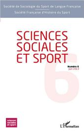 Sciences Sociales et Sport n° 6