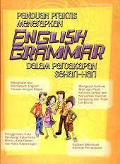 Panduan Praktis Menerapkan English Grammar dalam Percakapan Sehari-hari
