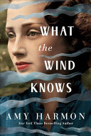 Download What the Wind Knows Book