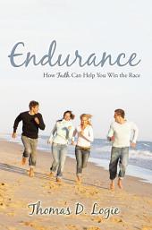 Endurance: How Faith Can Help You Win the Race