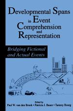 Developmental Spans in Event Comprehension and Representation