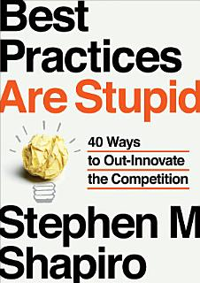 Best Practices Are Stupid Book