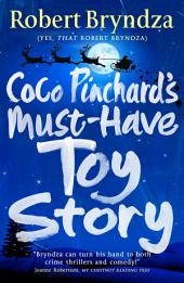 Coco Pinchard's Must-Have Toy Story: A sparkling feel-good Christmas comedy!
