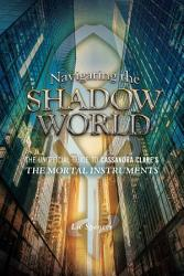Navigating the Shadow World PDF