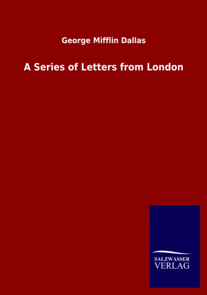 A Series of Letters from London