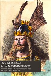 The Elder Eddas [!] of Saemund Sigfusson: Volume 4