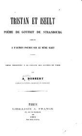 Tristan et Iseult: Poème de Gotfrit de Strasbourg comparè a d'autres poèmes sur le sujet