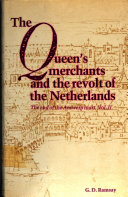 The Queen's Merchants and the Revolt of the Netherlands