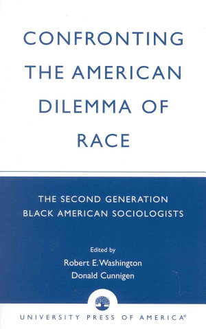 Confronting the American Dilemma of Race