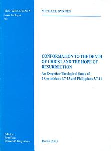 Conformation to the Death of Christ and the Hope of Resurrection PDF
