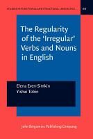The Regularity of the  Irregular  Verbs and Nouns in English PDF