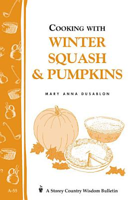 Cooking with Winter Squash   Pumpkins PDF
