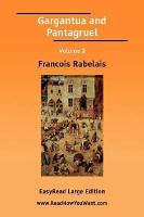 Gargantua and Pantagruel Volume 2  Easyread Large Edition  PDF