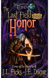 The Last Field of Honor