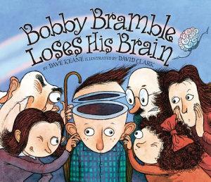 Bobby Bramble Loses His Brain PDF