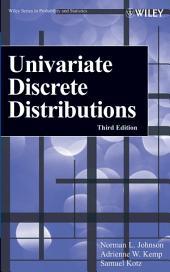 Univariate Discrete Distributions: Edition 3