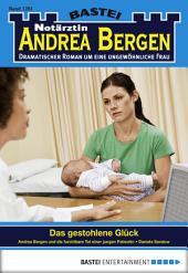Notärztin Andrea Bergen - Folge 1281: Das gestohlenen Glück