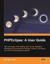 Phpeclipse: A User Guide