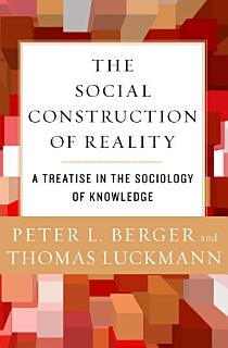 The Social Construction of Reality Book