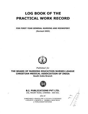 Log Book of the Practical Work Record : For First Year General Nursing and Midwifery