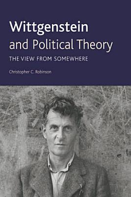 Wittgenstein and Political Theory PDF