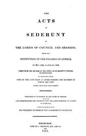 The Acts of sederunt of the Lords of Council and Session: from the Institution of the College of Justice, in May 1532, to January 1553