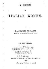 Tullia d'Aragona. Olympia Morata. Isabella Andreini. Bianca Cappello. Olympia Pamfili. Elisabetta Sirani. La Corilla