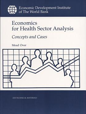 Economics for Health Sector Analysis PDF