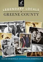 Legendary Locals of Greene County