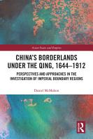 China s Borderlands under the Qing  1644   1912 PDF