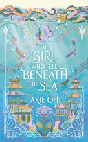 Download The Girl Who Fell Beneath the Sea Book