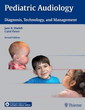 Pediatric Audiology: Diagnosis, Technology, and Management, Edition 2