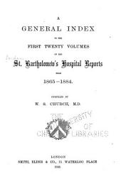 Saint Bartholomew's Hospital Reports ...: Volumes 1-20