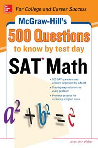 500 SAT Math Questions to Know by Test Day Book