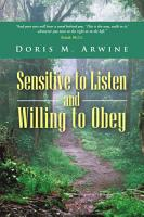Sensitive to Listen and Willing to Obey PDF
