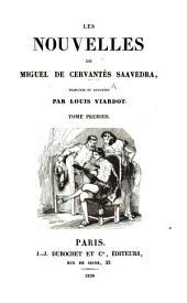 Les nouvelles de Miguel de Cervantés Saavedra, tr. et annotées par L. Viardot