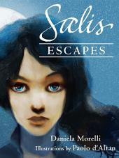 Salis escapes